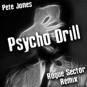 Cover art for the digital single 'Psycho Drill' remixed by Rogue Sector